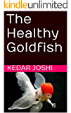 The Healthy Goldfish