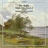 Aulin: Violin Concertos 1-3