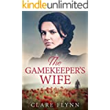 The Gamekeeper's Wife: A gripping and emotional novel of love and loss in 1920s England