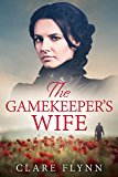 The Gamekeeper's Wife: An emotional 1920s saga of love and loss