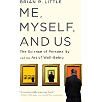Me, Myself, and Us: The Science of Personality and the Art of Well-Being (English Edition)