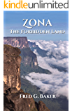 ZONA: The Forbidden Land