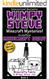 Wimpy Steve Book 6: Minecraft Mysteries! (An Unofficial Minecraft Diary Book) (Minecraft Diary: Wimpy Steve)