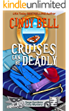 Cruises Can Be Deadly (Sage Gardens Cozy Mystery Book 14)