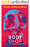 Body Shop - Book Two in the Annihilation Series