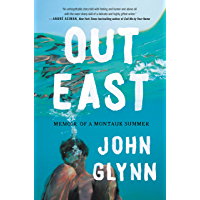 Out East: Memoir of a Montauk Summer (English Edition)