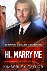 Hi. Marry Me: BWWM, Clean, Arranged Marriage, Billionaire Romance (LoveMatches Book 1) Kindle Edition