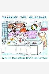 Bathtime for Mr. Badger Paperback