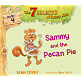 Sammy and the Pecan Pie: Habit 4