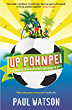 Up Pohnpei: Leading the ultimate football underdogs to glory