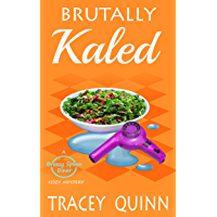 Brutally Kaled: A Breezy Spoon Diner Cozy Mystery (The Breezy Spoon Diner Mysteries Book 2) (English Edition)