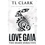 Love Gaia: The Diary Directive