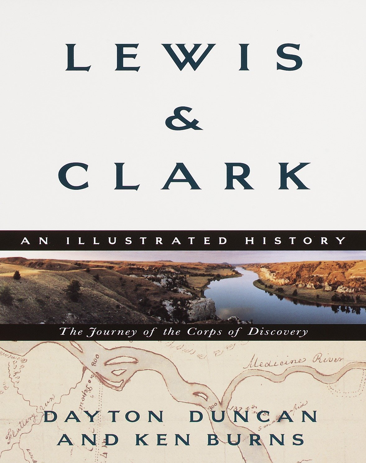 Lewis & Clark: The Journey of the Corps of Discovery: An Illustrated History:  Dayton Duncan: 9780375706523: Amazon.com: Books