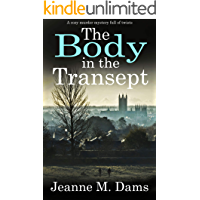 THE BODY IN THE TRANSEPT a cozy murder mystery full of twists (Dorothy Martin Mystery Book 1)