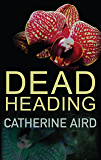 Dead Heading (Inspector Sloan series Book 25)
