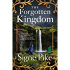 The Forgotten Kingdom: A Novel (The Lost Queen Book 2)