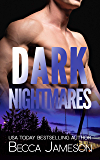 Dark Nightmares (Dark Falls, CO Romantic Thriller Book 4)