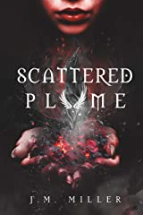 Scattered Plume (Fallen Flame series book 2) Kindle Edition