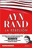La rebelión de Atlas (Colección Ayn Rand) (Spanish Edition)