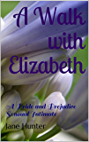 A Walk with Elizabeth: A Pride and Prejudice Sensual Intimate