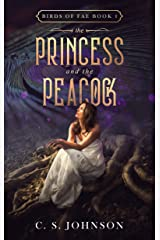 The Princess and the Peacock (Birds of Fae Book 1) Kindle Edition