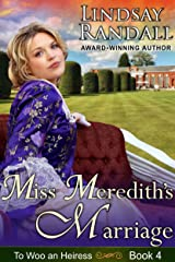 Miss Meredith's Marriage: A Sweet Regency Romance (To Woo an Heiress Book 4) Kindle Edition