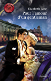 Pour l'amour d'un gentleman (Harlequin Les Historiques)