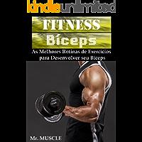 Fitness Bíceps: As Melhores Rotinas de Exercícios para Desenvolver seu Bíceps