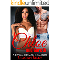 Chloe and Gareth: A BWWM Hitman Romance