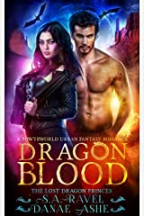 Dragon Blood: A Powyrworld Urban Fantasy Romance (The Lost Dragon Princes Book 4) Kindle Edition