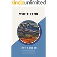 White Fang (AmazonClassics Edition)