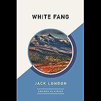 White Fang (AmazonClassics Edition) (English Edition)