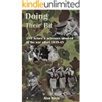 Doing Their Bit: 289 Actors & actresses involved in the war effort 1939-45