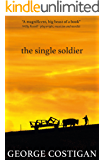 The Single Soldier: Love and secrets collide in a gripping historical romance