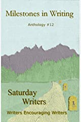MIlestones in Writing: Anthology #12 Paperback