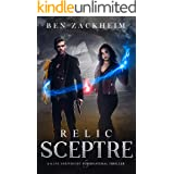 Relic: Sceptre (A Kane Arkwright Supernatural Thriller) (Relics Book 5)