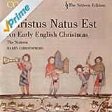 Christus Natus Est: An Early English Christmas