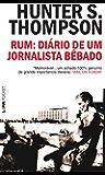 Rum: Diário de um jornalista bêbado