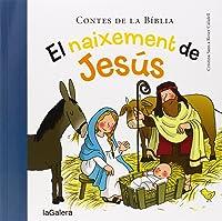 El Naixement De Jesús (Contes De La