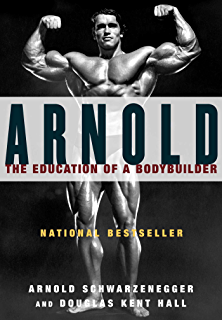 Amazon arnold schwarzeneggers blueprint the life changing arnold the education of a bodybuilder malvernweather Images