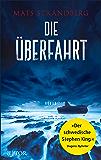 Die Überfahrt: Roman (German Edition)