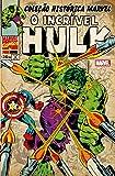 O Incrível Hulk - Coleção Histórica Marvel. Volume 2