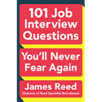 101 Job Interview Questions You'll Never Fear Again (English Edition)
