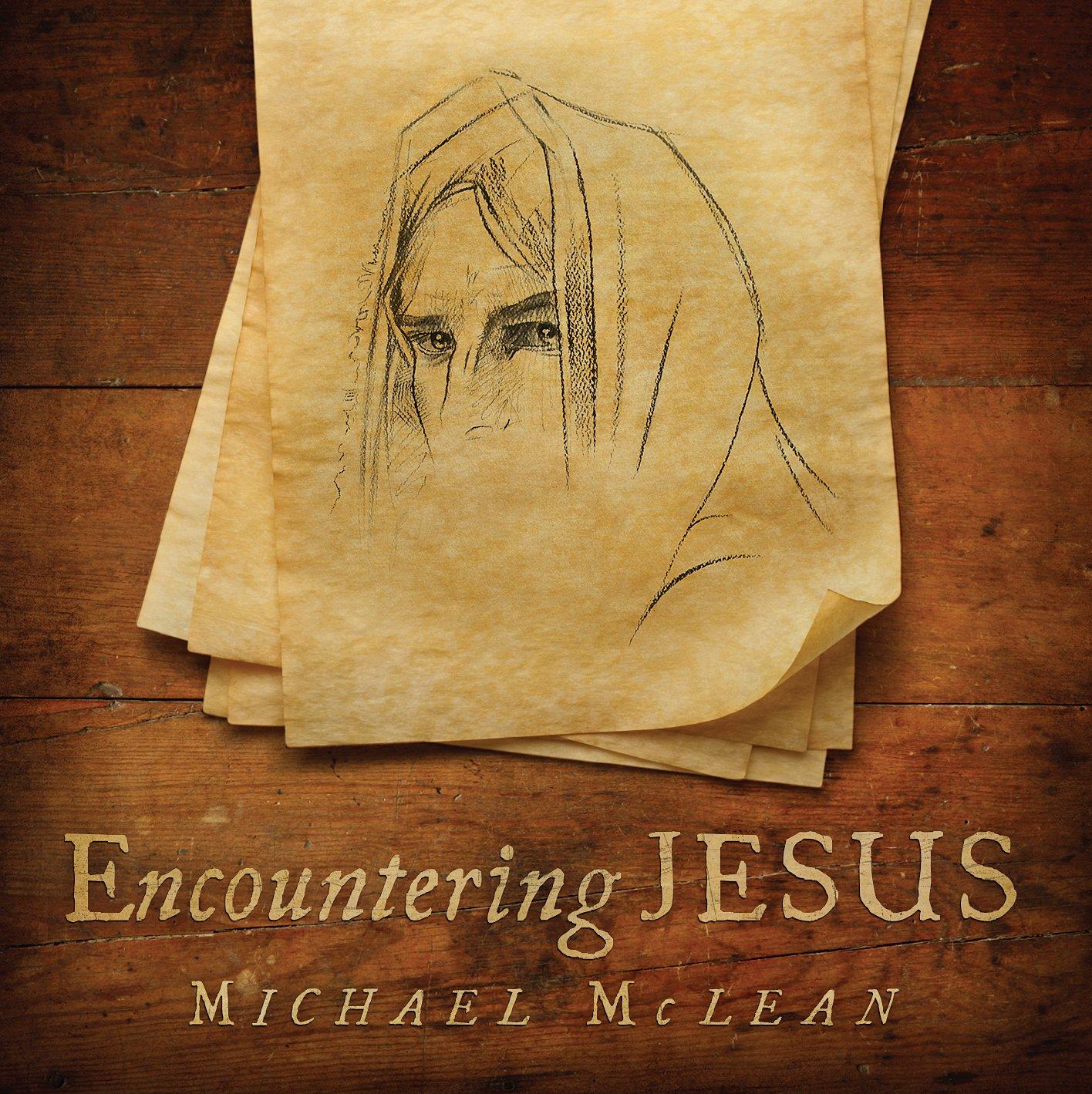 michael mclean encountering jesus amazon com music