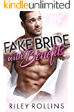 Fake Bride With Benefits