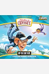 Up in the Air: 6 Stories on True Friendship and Reconciliation (Adventures in Odyssey) Audio CD