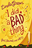 I Did a Bad Thing: The #1 Bestselling Author