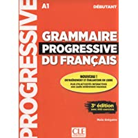 Grammaire progressive du français - Niveau débutant (A1) - Livre + CD + Appli-web - 3ème édition: Livre debutant + CD