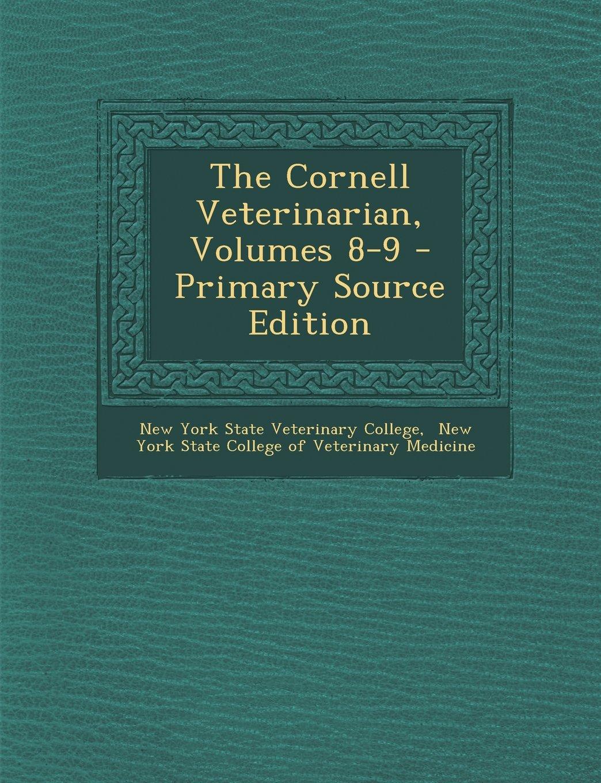 Download The Cornell Veterinarian, Volumes 8-9 ebook