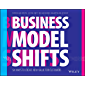 Business Model Shifts: Six Ways to Create New Value For Customers (English Edition)